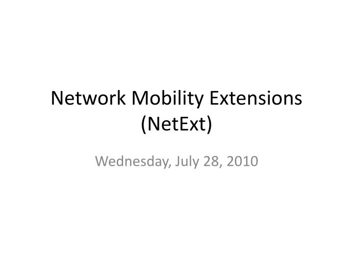 network mobility extensions netext n.