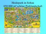heidepark in soltau 850 000 m sch ne parklandschaft
