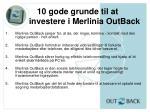 10 gode grunde til at investere i merlinia outback