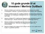 10 gode grunde til at investere i merlinia outback1