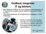 outback integrerer it og telefoni