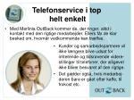 telefonservice i top helt enkelt