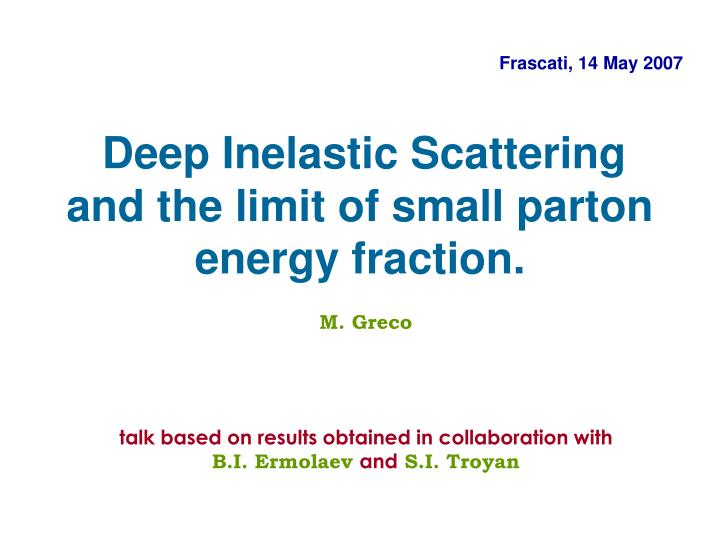 deep inelastic scattering and the limit of small parton energy fraction n.