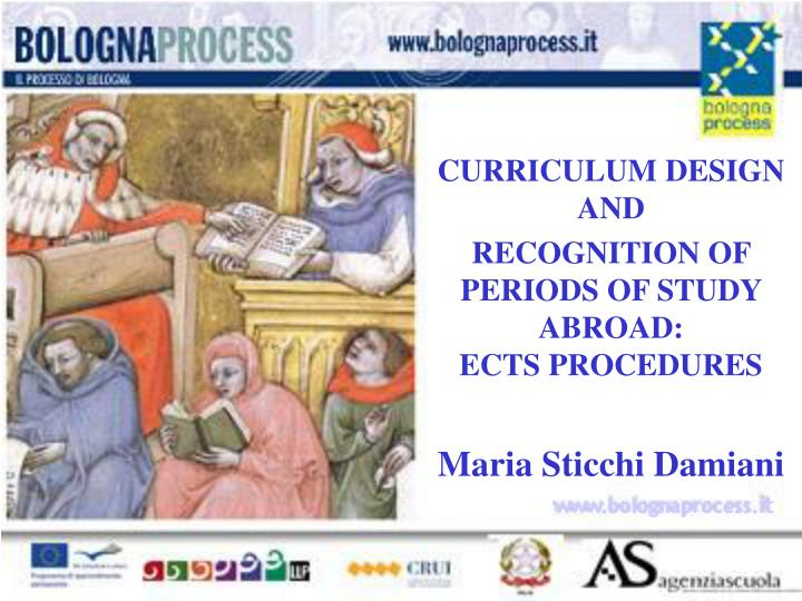 curriculum design and recognition of periods of study abroad ects procedures maria sticchi damiani n.