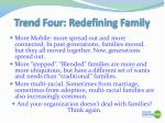 trend four redefining family