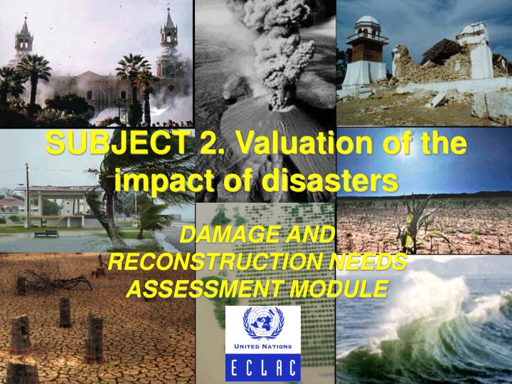subject 2 valuation of the impact of disasters n.