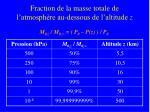 fraction de la masse totale de l atmosph re au dessous de l altitude z