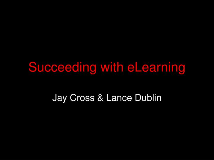 succeeding with elearning n.