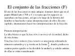 el conjunto de las fracciones f