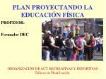 plan proyectando la educaci n f sica