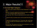 2 major results 1