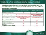 products a fully functional security management tool