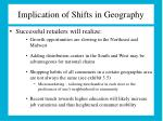 implication of shifts in geography