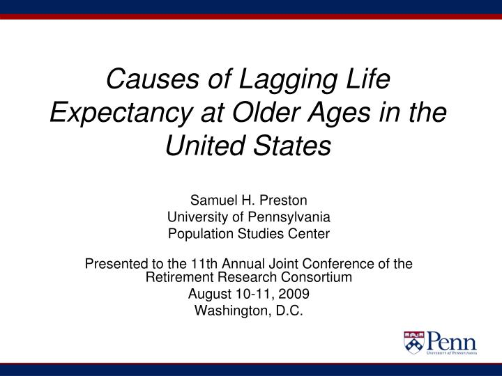 causes of lagging life expectancy at older ages in the united states n.