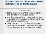 would you like chips with that call centres as restaurants11
