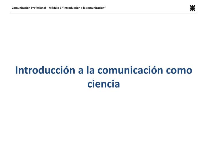 Introducci n a la comunicaci n como ciencia