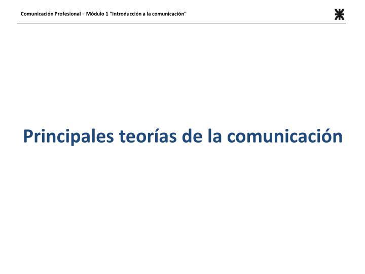 Principales teorías de la comunicación