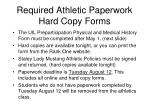 required athletic paperwork hard copy forms