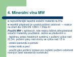 4 miner ln vlna mw