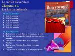 le cahier d exercices chapitre 13 les loisirs culturels2