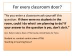 for every classroom door
