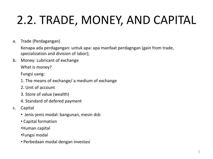 2.2. TRADE, MONEY, AND CAPITAL