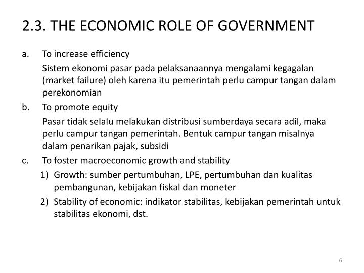 2.3. THE ECONOMIC ROLE OF GOVERNMENT