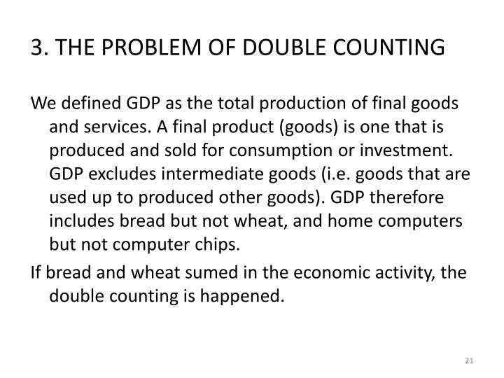 3. THE PROBLEM OF DOUBLE COUNTING