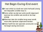 het begin during end event
