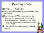 oefening chase