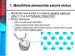 1 metalliliste elementide aatomi ehitus