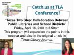 catch us at tla conference