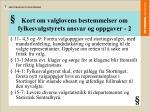 kort om valglovens bestemmelser om fylkesvalgstyrets ansvar og oppgaver 2