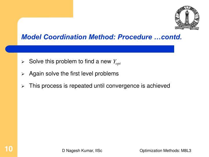 Model Coordination Method: Procedure …contd.
