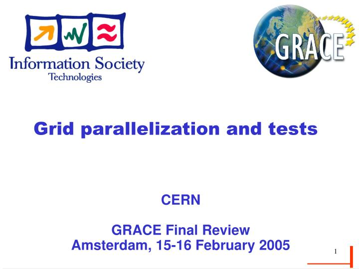 grid parallelization and tests n.