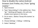how to disable the native android browser not firefox etc from going mobile