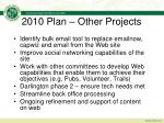 2010 plan other projects