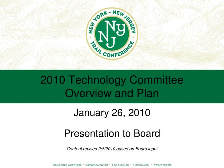 2010 technology committee overview and plan n.