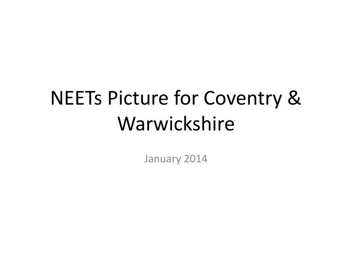 neets picture for coventry warwickshire n.