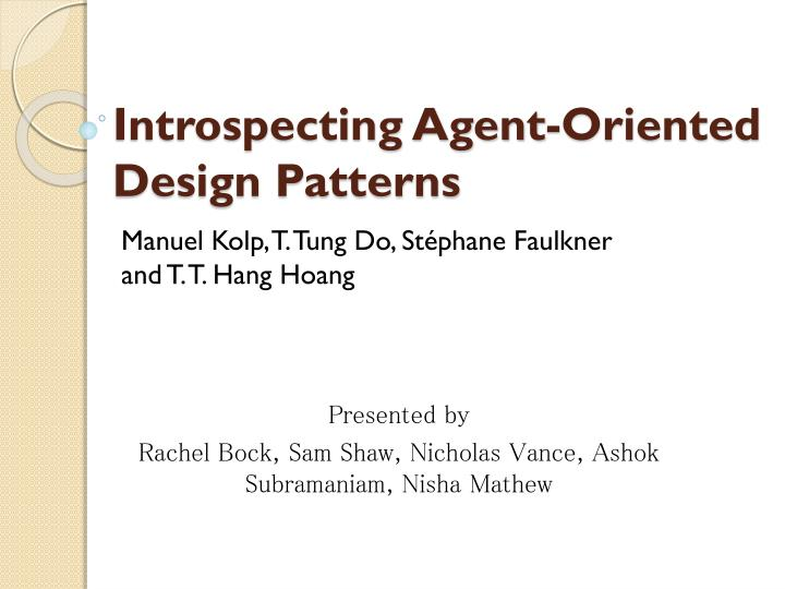 introspecting agent oriented design patterns n.