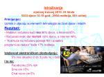 istra ivanje sije anj travanj 2010 23 kole 5303 djece 10 15 god 2594 roditelja 801 u itelj