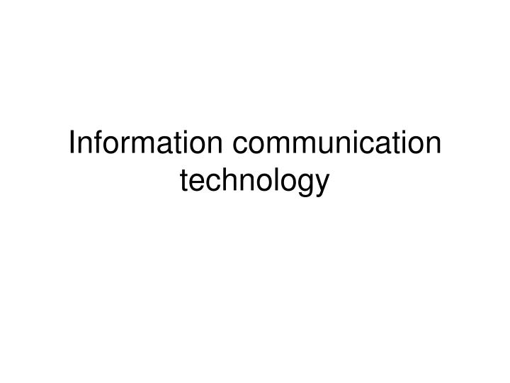 information communication technology n.