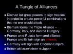 a tangle of alliances