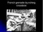 french grenade launching crossbow