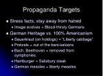 propaganda targets
