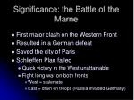 significance the battle of the marne