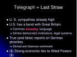 telegraph last straw