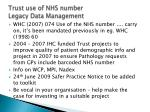 trust use of nhs number legacy data management