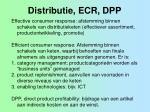 distributie ecr dpp