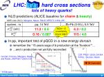lhc hard cross sections lots of heavy quarks